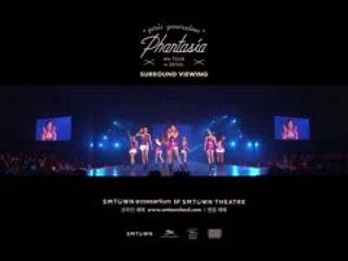 [GIRLS' GENERATION 4th TOUR - Phantasia - in SEOUL] SURROUND VIEWING TEASER