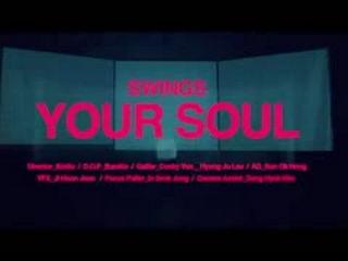 [MV] Swings(스윙스) Your Soul