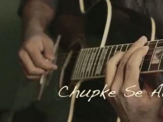 Chupke Se Aaye - Chupke Se