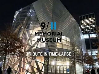 Official 9-11 Memorial Museum Tribute In Time-Lapse 2004-2014