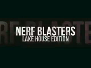 Nerf Blasters- Lake House Edition - Dude Perfect