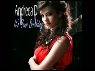 ANDREEA D - Its Your Birthday