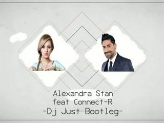 Alexandra Stan feat. Connect-R - Vanilla Chocolat 2014 - DJ Just Bootleg