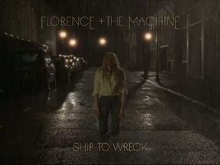 Florence - The Machine - Ship To Wreck