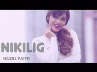 Hazel Faith - Kinikilig