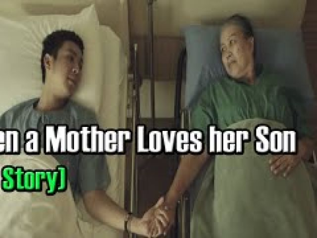When a Mother Loves her Son (Sad Story)