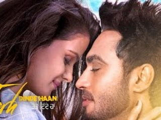 Torh Dinde Haan Video Song