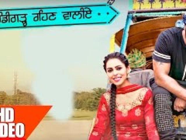 Chandigarh Rehn Waaliye Video Song