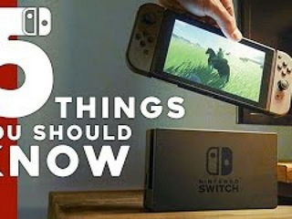 Nintendo Switch 5 Things YOU SHOULD KNOW