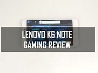 Lenovo K6 Note Gaming Review (with Heating Test)