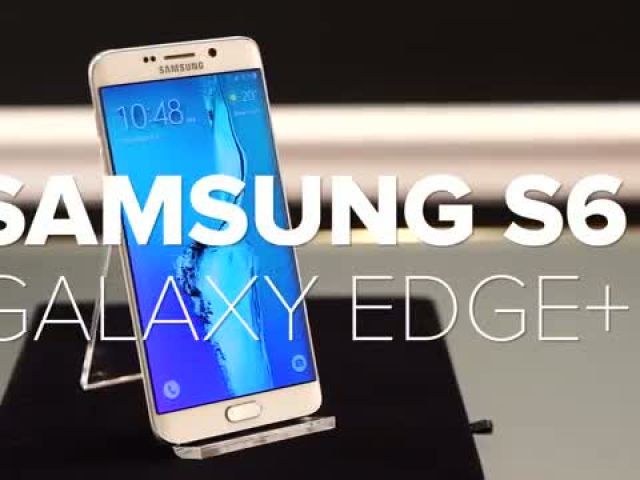 Samsung Galaxy S6 Edge+ Hands-On release