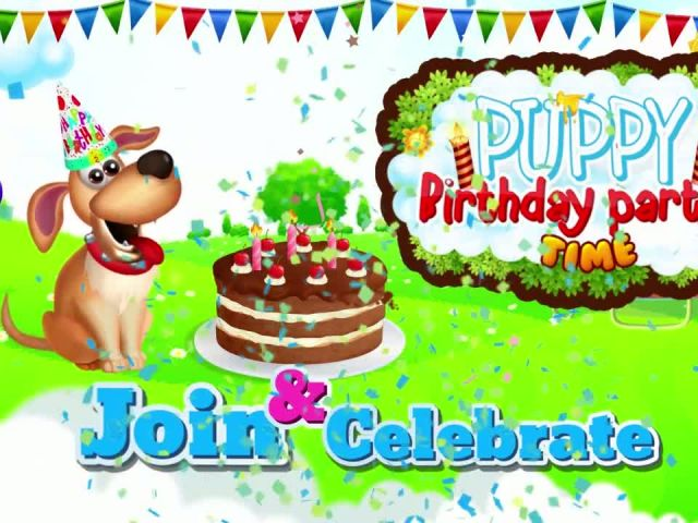 Puppy Birthday Party Time - iOS-Android Gameplay Trailer By Gameiva