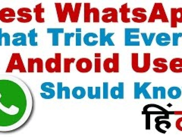 Best WhatsApp Chat Trick Every Android User Should Know (Whatsapp Tricks and Tricks in Hindi)
