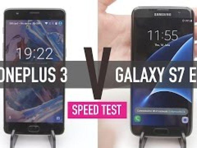 OnePlus 3 v Samsung Galaxy S7 Edge - SPEED TEST
