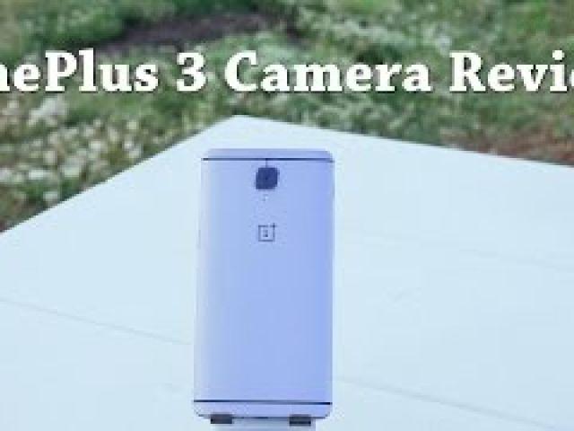 OnePlus 3 Camera Review
