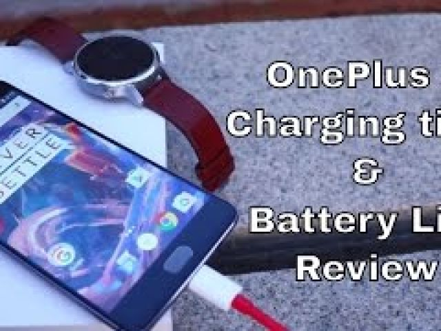 OnePlus 3 - Charging time and Battery Life Review