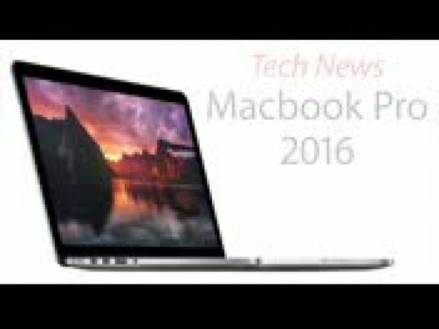Apple Macbook Pro 2016 News