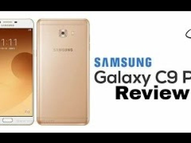 Samsung Galaxy C9 Pro First Look