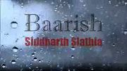 Baarish - Yaariyan - Cover by Siddharth Slathia