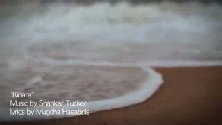 Kinara - Shankar Tucker ft. Mugdha Hasabnis, Amit Mishra