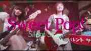 Silent Siren?Sweet Pop!?MUSIC VIDEO