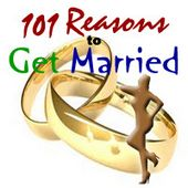 101 Reasons to Get Married