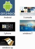Android,iphone,iconsole,windows 7...