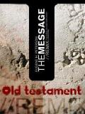 The Message Bible- Old Testament
