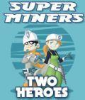 Super Miners