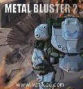 Metal Buster 2