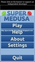 SUPER MEDUSA
